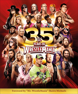 Wwe 35 Years of Wrestlemania - Shields, Brian, and Miller, Dean