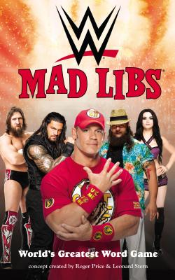 Wwe Mad Libs - Price, Roger, and Stern, Leonard