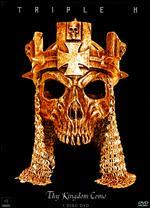 WWE: Triple H - Thy Kingdom Come