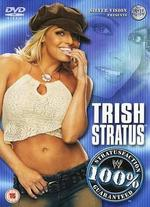 WWE: Trish Stratus - 100% Stratusfaction Guarantee