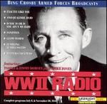 WWII Radio Broadcast July 6, 1944 and November 30, 1944