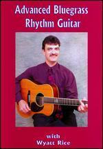 Wyatt Rice: Advanced Bluegrass Rhythm Guitar