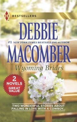 Wyoming Brides: An Anthology - Macomber, Debbie