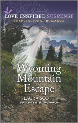 Wyoming Mountain Escape - Scott, Laura