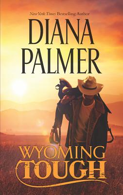 Wyoming Tough - Palmer, Diana
