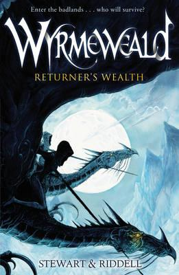 Wyrmeweald: Returner's Wealth - Stewart, Paul, and Riddell, Chris