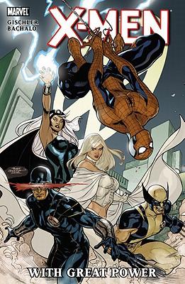 X-men: Great Power - Gischler, Victor