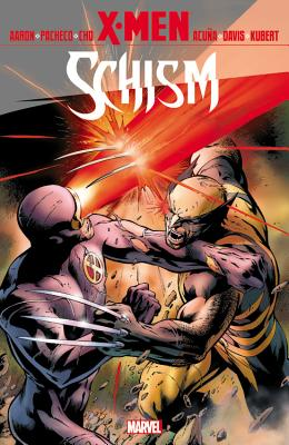 X-Men: Schism - Aaron, Jason (Text by), and Gillen, Kieron (Text by)
