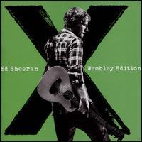 x [Wembley Edition] [Deluxe Edition] - Ed Sheeran