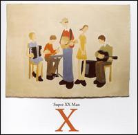 X - Super XX Man