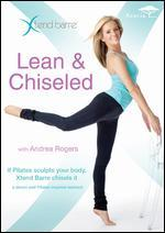 Xtend Barre: Lean & Chiseled with Andrea Rogers