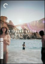 Y Tu Mama Tambien [Criterion Collection] - Alfonso Cuarón
