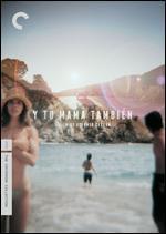 Y Tu Mama Tambien [Criterion Collection] - Alfonso Cuarón
