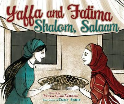 Yaffa and Fatima - Gilani-Williams, Fawzia