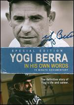 Yankee Immortals: Yogi Berra - In His Own Words