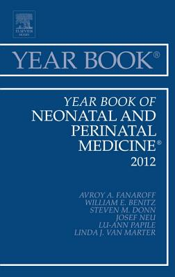 Year Book of Neonatal and Perinatal Medicine - Fanaroff, Avroy A, MB, Frcpe