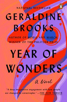 Year of Wonders: A Novel of the Plague - Brooks, Geraldine