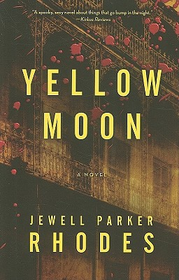 Yellow Moon - Rhodes, Jewell Parker