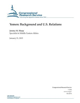 Yemen: Background and U.S. Relations - Congressional Research Service
