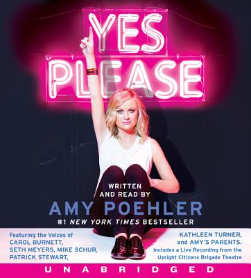 Yes Please CD - Poehler, Amy (Read by), and Burnett, Carol (Read by), and Schur, Mike (Read by)