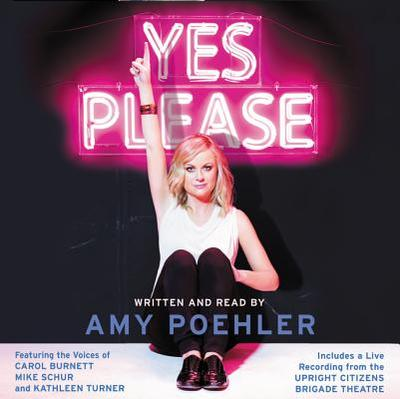 Yes Please Vinyl Edition + MP3 - Poehler, Amy (Read by), and Burnett, Carol (Read by), and Schur, Mike (Read by)