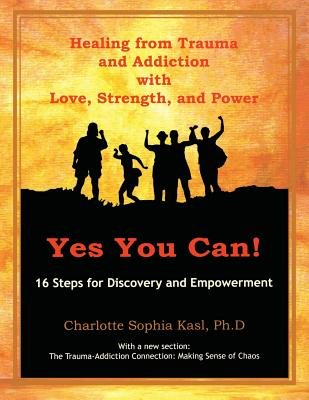 Yes, You Can: A Guide to Empowerment Groups - Kasl, Charlotte