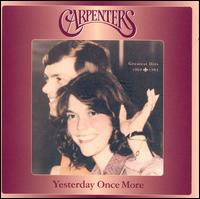 Yesterday Once More: Greatest Hits 1969-1983 - Carpenters