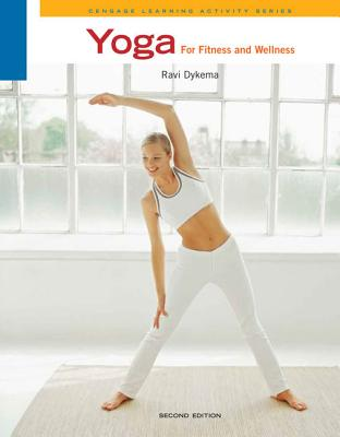 Yoga for Fitness and Wellness - Dykema, Ravi
