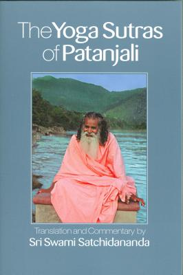 Yoga Sutras of Patanjali - Satchidananda, Swami