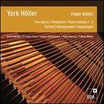 York Höller: Piano Works
