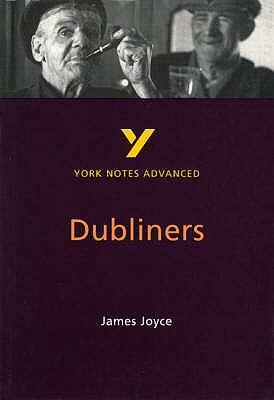 "York Notes on James Joyce's ""Dubliners"" - Brannigan, John"