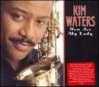 You Are My Lady - Kim Waters