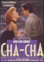 You Can Dance: The Cha-Cha