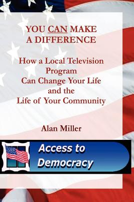 You Can Make a Difference - Miller, Alan