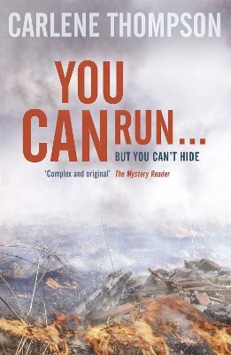 You Can Run . . . - Thompson, Carlene