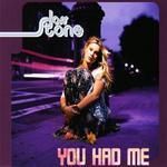 You Had Me [CD #1]