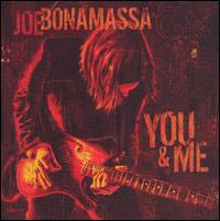 You & Me - Joe Bonamassa
