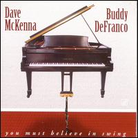 You Must Believe in Swing - Dave McKenna & Buddy DeFranco