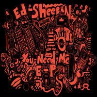 You Need Me EP - Ed Sheeran