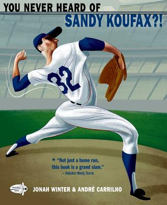 You Never Heard Of Sandy Koufax?! - Winter, Jonah