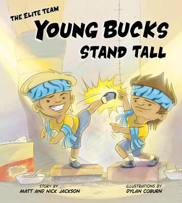 Young Bucks Stand Tall - Jackson, Matt, and Jackson, Nick