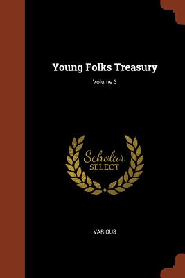 Young Folks Treasury; Volume 3 - Various