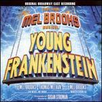 Young Frankenstein [Original Broadway Cast] - Original Broadway Cast