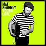 Young Love - Mat Kearney