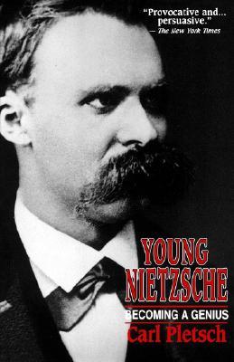 Young Nietzsche - Pletsch, Carl