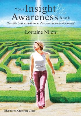 Your Insight and Awareness Book - Nilon, Lorraine Dawn