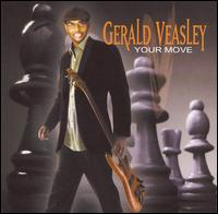 Your Move - Gerald Veasley
