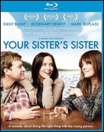 Your Sister's Sister [Blu-ray] - Lynn Shelton