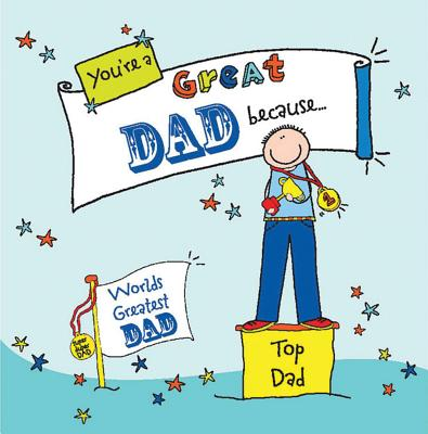 You're a Great Dad Because. . . - Backland, Ged