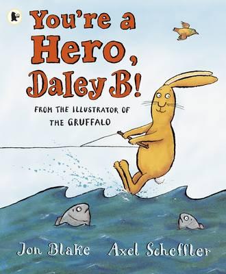 You're a Hero, Daley B! - Blake, Jon